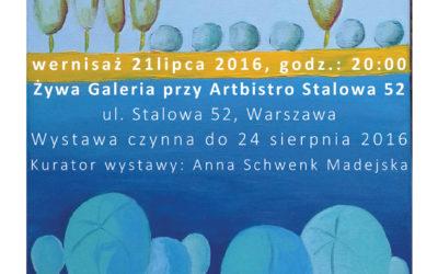 "Wystawa ""NATURAlnie"" 21.07.2016 – 24.08.2016"