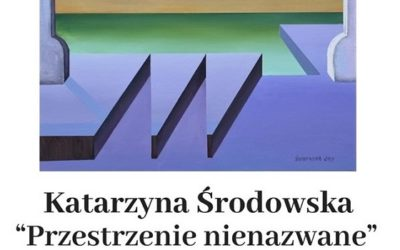 """Wystawa indywidualna, """"Przestrzenie nienazwane"""", Żywa Galeria, Warszawa, 05.09 – 04.06.2019"""
