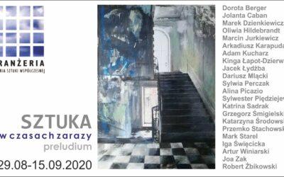 """""""Sztuka w Czasach Zarazy. Preludium"""" 29.08 – 15.09.2020"""