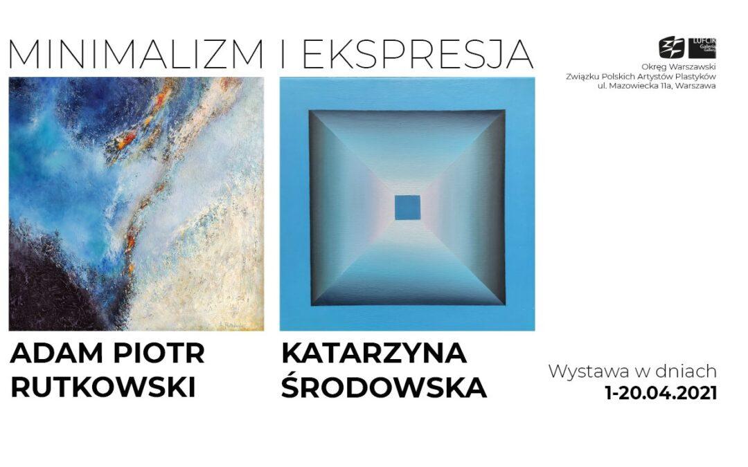 """""""Minimalizm i ekspresja"""" 01 – 20.04.2021 – ZPAP Warszawa"""