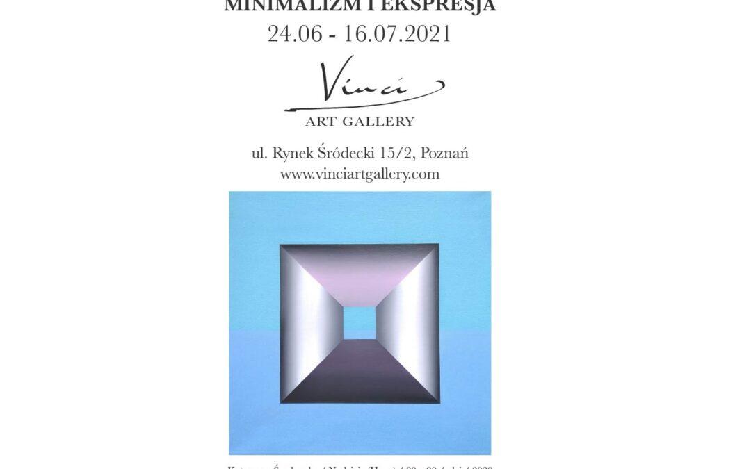 """""""MINIMALIZM i EKSPRESJA"""" 24.06 – 16.07.2021 – Vinci ART GALLERY"""